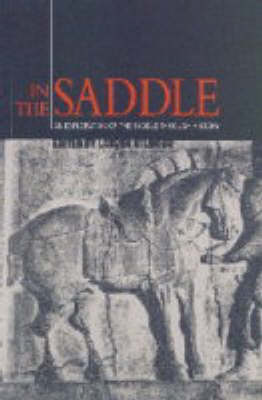 In the Saddle: An Exploration of the Saddle Through History (Paperback)