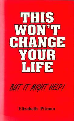 This won't change your life - but it might help (Paperback)