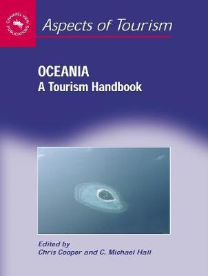 Oceania: A Tourism Handbook - Aspects of Tourism (Hardback)