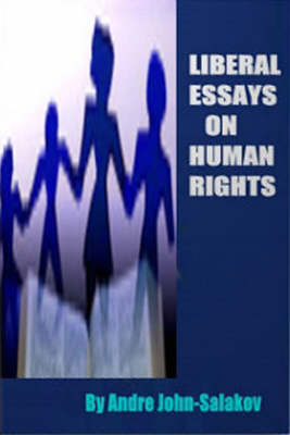 Liberal Essays on Human Rights (Paperback)