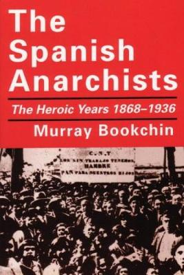 The Spanish Anarchists (Paperback)