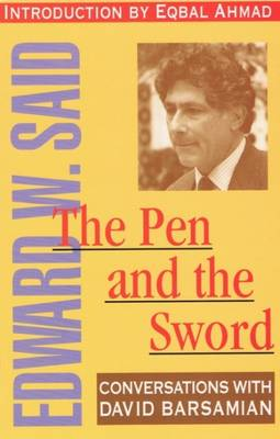 The Pen And The Sword: Conversations with Edward Said (Paperback)