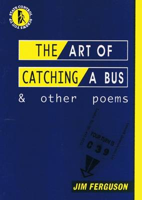 The Art of Catching a Bus and Other Poems (Paperback)
