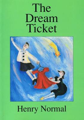 The Dream Ticket (Paperback)