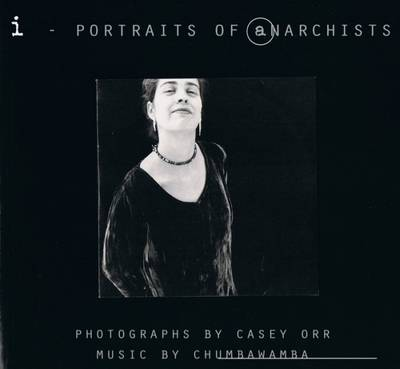 I: Portraits of Anarchists (Paperback)
