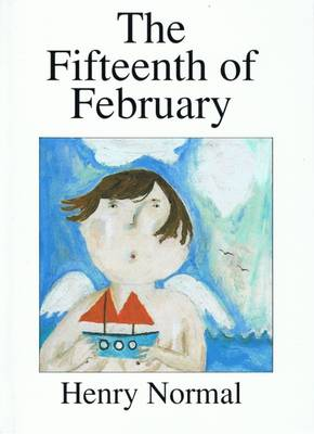 The Fifteenth of February (Paperback)