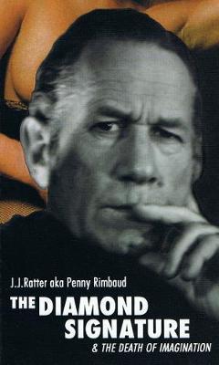 The Diamond Signature & The Death Of Imagination (Paperback)