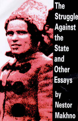 The Struggle Against the State and Other Essays (Paperback)
