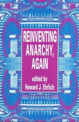 Reinventing Anarchy Again (Paperback)
