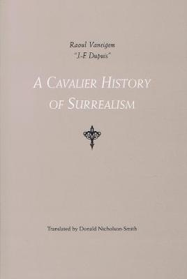 A Cavalier History Of Surrealism (Paperback)