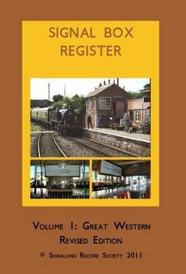 Signal Box Register: Great Western Railway No. 1 (Hardback)