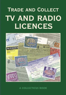 Trade and Collect TV and Radio Licences (Paperback)