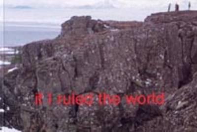 If I Ruled the World (Paperback)