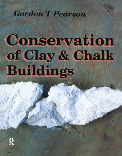 Conservation of Clay and Chalk Buildings (Hardback)