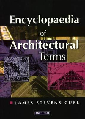 Encyclopaedia of Architectural Terms (Hardback)