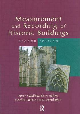 Measurement and Recording of Historic Buildings (Hardback)