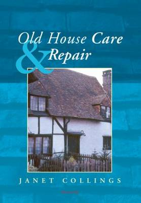 Old House Care and Repair (Paperback)