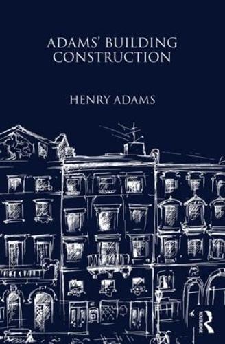 Adams' Building Construction (Hardback)