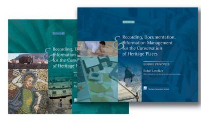 Recording, Documentation and Information Management for the Conservation of Heritage Places (Hardback)