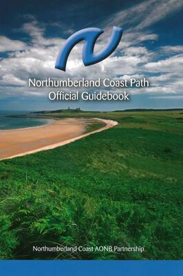 Northumberland Coast Path: Official Guidebook (Paperback)