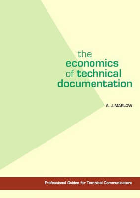The Economics of Technical Documentation (Paperback)