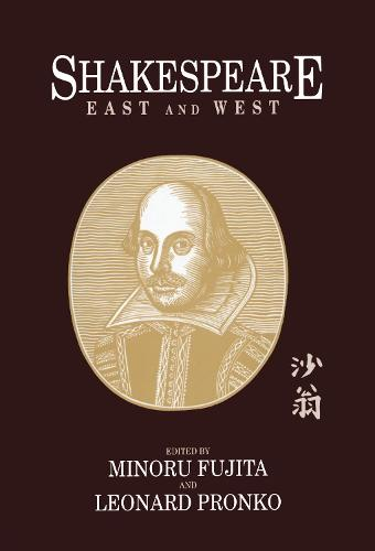 Shakespeare East and West (Hardback)