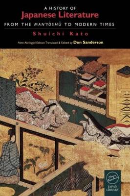 A History of Japanese Literature: From the Manyoshu to Modern Times (Paperback)