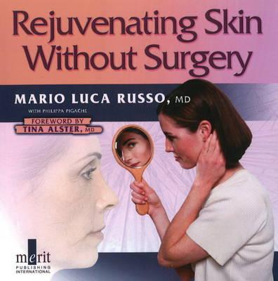 Rejuvenating Skin without Surgery (Paperback)