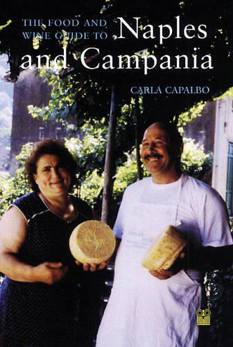 The Food Lover's Companion to Naples and the Campania (Paperback)