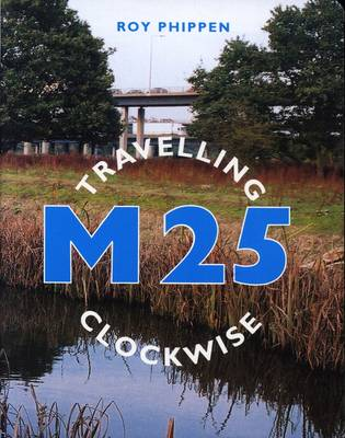 M25 Travelling Clockwise (Paperback)