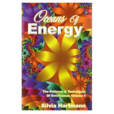 Oceans Of Energy: v.1: The Patterns and Techniques of EmoTrance - EmoTrance S. 1 (Paperback)