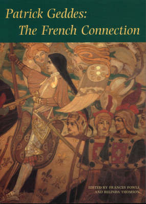 Patrick Geddes: The French Connection (Paperback)