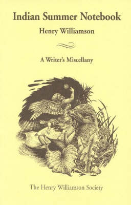 Indian Summer Notebook: A Writer's Miscellany, with an Essay by Fr.Brocard Sewell (Paperback)