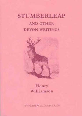 """Stumberleap and Other Devon Writings: Contributions to the """"Daily Express"""" and """"Sunday Express"""", 1915-1935 (Paperback)"""