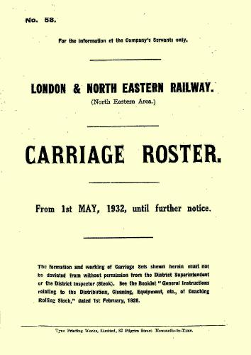 LNER (NE Area) Carriage Roster, July - Sept 1932 (Spiral bound)