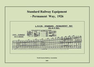 Standard Railway Equipment: Permanent Way, 1926 (Spiral bound)