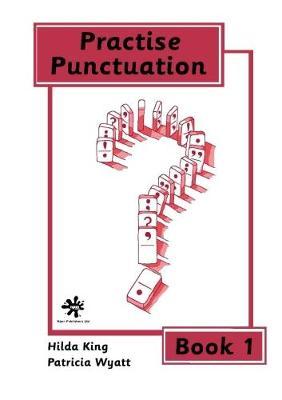Practice Punctuation: Bk.1 (Spiral bound)