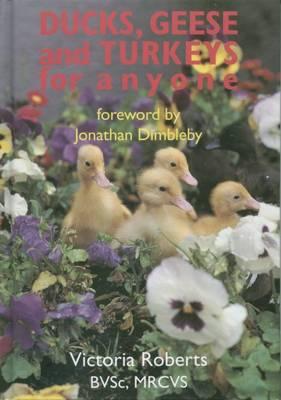 Ducks, Geese and Turkeys for Anyone (Hardback)