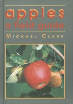 Apples: A Field Guide (Hardback)