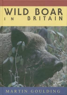 Wild Boar in Britain (Hardback)
