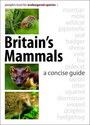 Britain's Mammals: A Concise Guide (Paperback)
