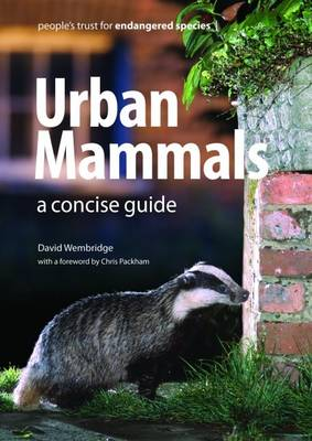 Urban Mammals: A Concise Guide - People's Trust for Endangered Species Guides 2 (Paperback)
