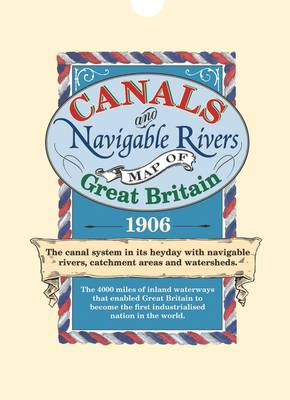 Canals and Navigable Rivers Map of Great Britain 1906 - Old House (Sheet map)