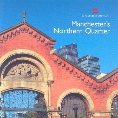 Manchester's Northern Quarter - Informed Conservation (Paperback)