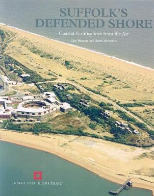 Suffolk's Defended Shore: Coastal Fortifications from the Air (Paperback)