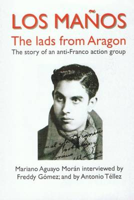 Los Manos: The Story of an Anti-Franco Action Group - Anarchist Library Nr. 19 (Paperback)