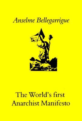 The Anarchist Manifesto (Paperback)