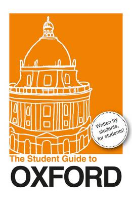 The Student Guide to Oxford (Paperback)