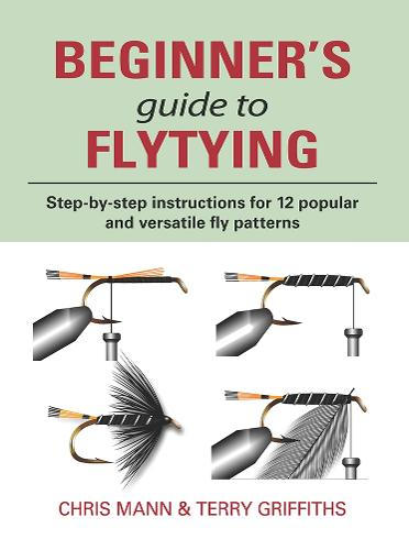 Beginner's Guide to Flytying (Hardback)