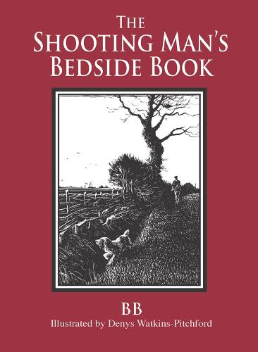 The Shooting Man's Bedside Book (Hardback)
